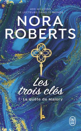Les  trois clés - Tome 1 : La quête de Malory de Nora Roberts 97822911