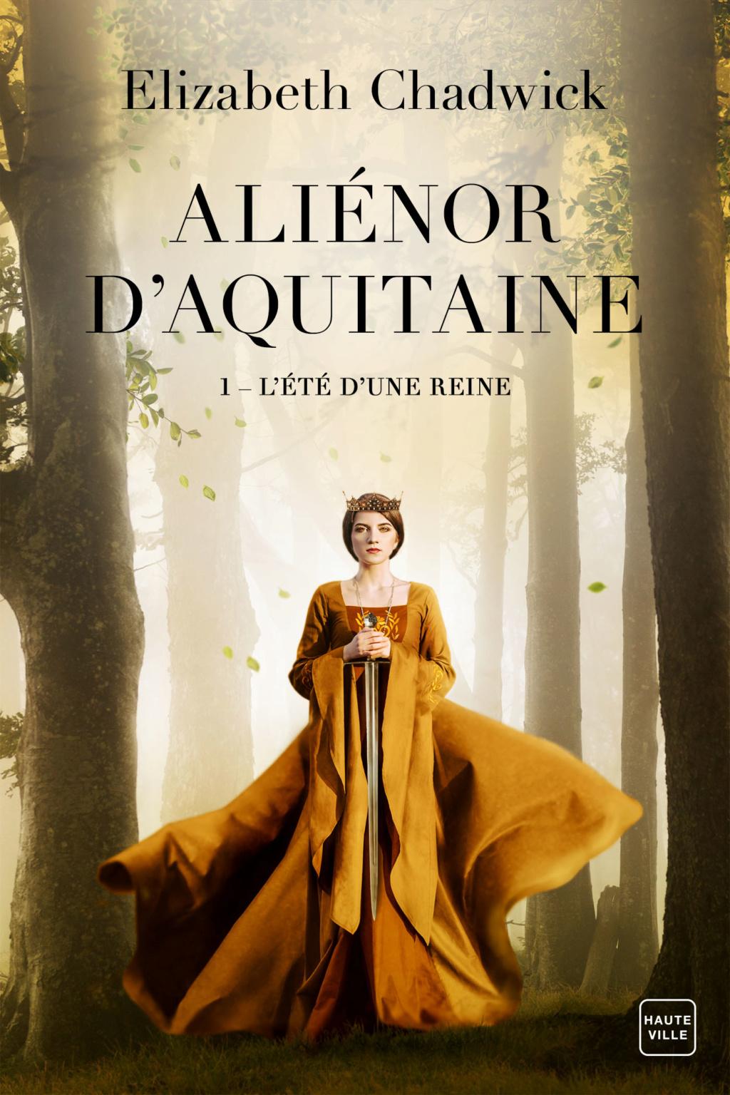 Aliénor d'Aquitaine - Tome 1 : L'Eté d'une Reine d'Elizabeth Chadwick Alieno10