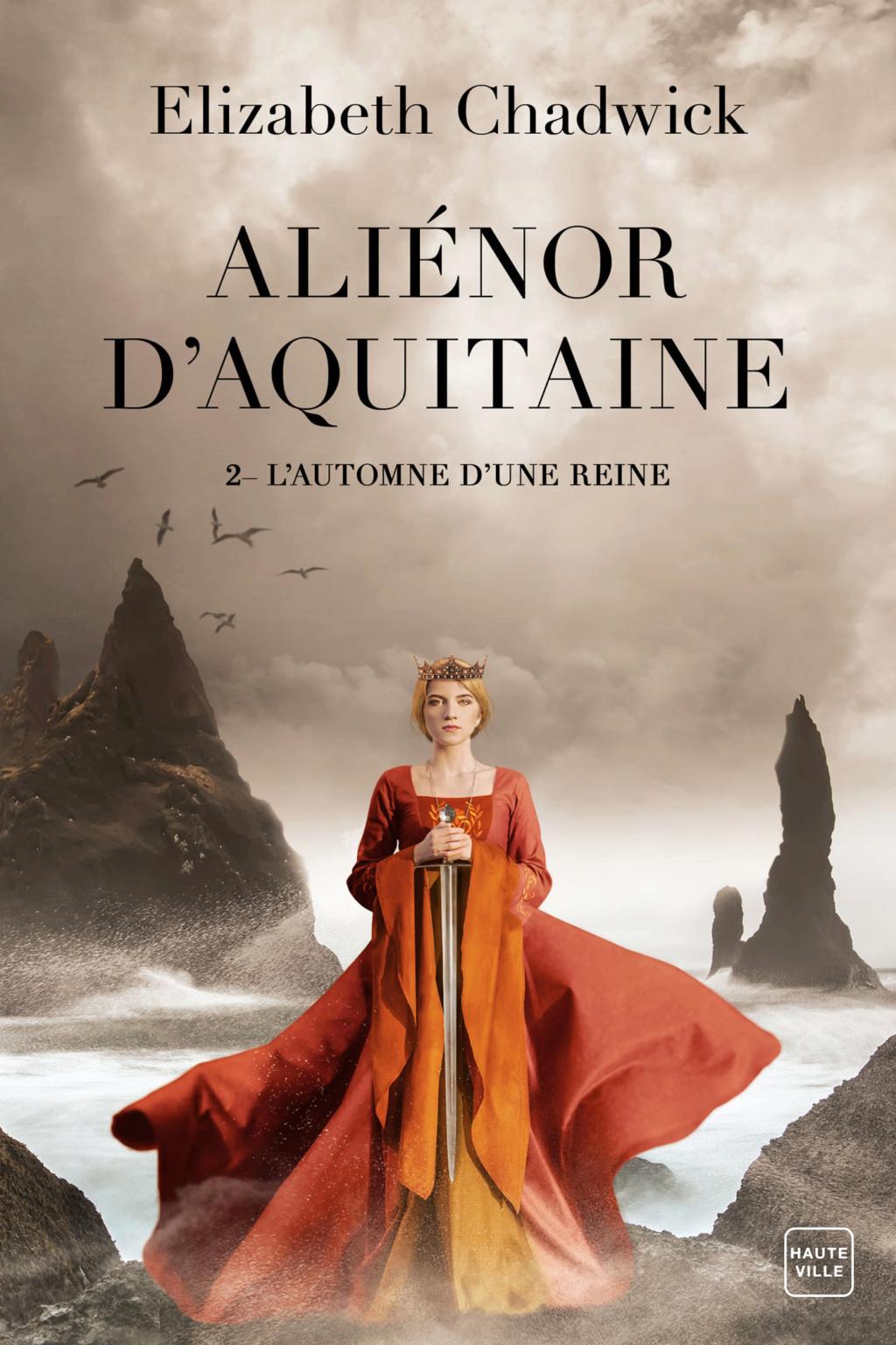 Aliénor d'Aquitaine - Tome 2 : L'Automne d'une Reine d'Elizabeth Chadwick Alieno11