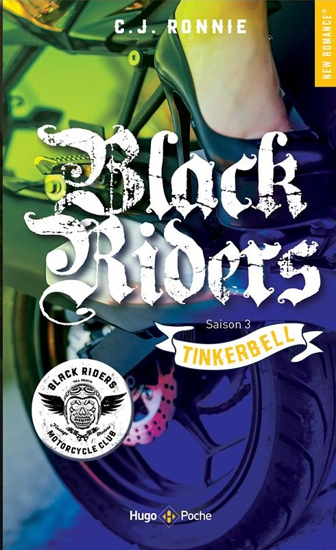 Black Riders - Tome 3 : Tinkerbell de C.J. Ronnie