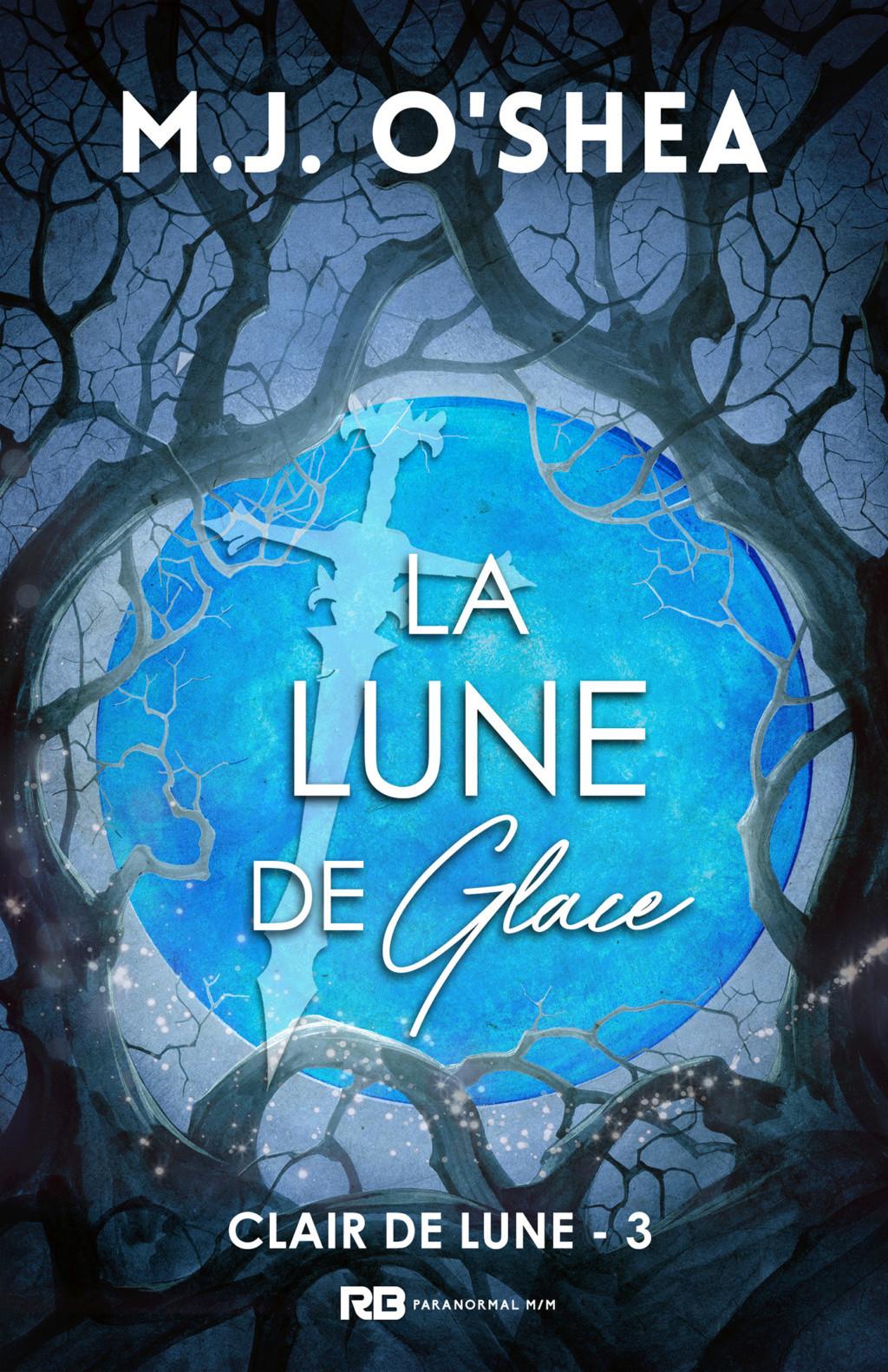 Clair de lune - Tome 3 : La Lune de Glace de M.J. O'Shea Clair-10