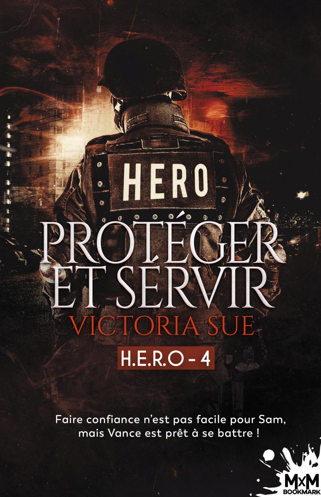 H.E.R.O - Tome 4 : Protéger et servir de Victoria Sue H-e-r-10