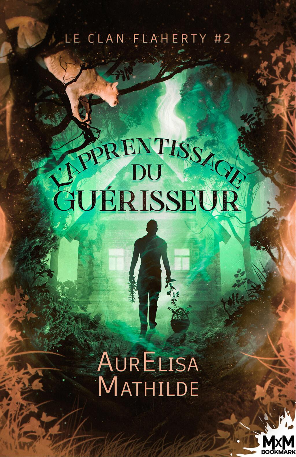 Le Clan Flaherty - Tome 2 : L'apprentissage du Guérisseur de AurElisa Mathilde Le-cla12