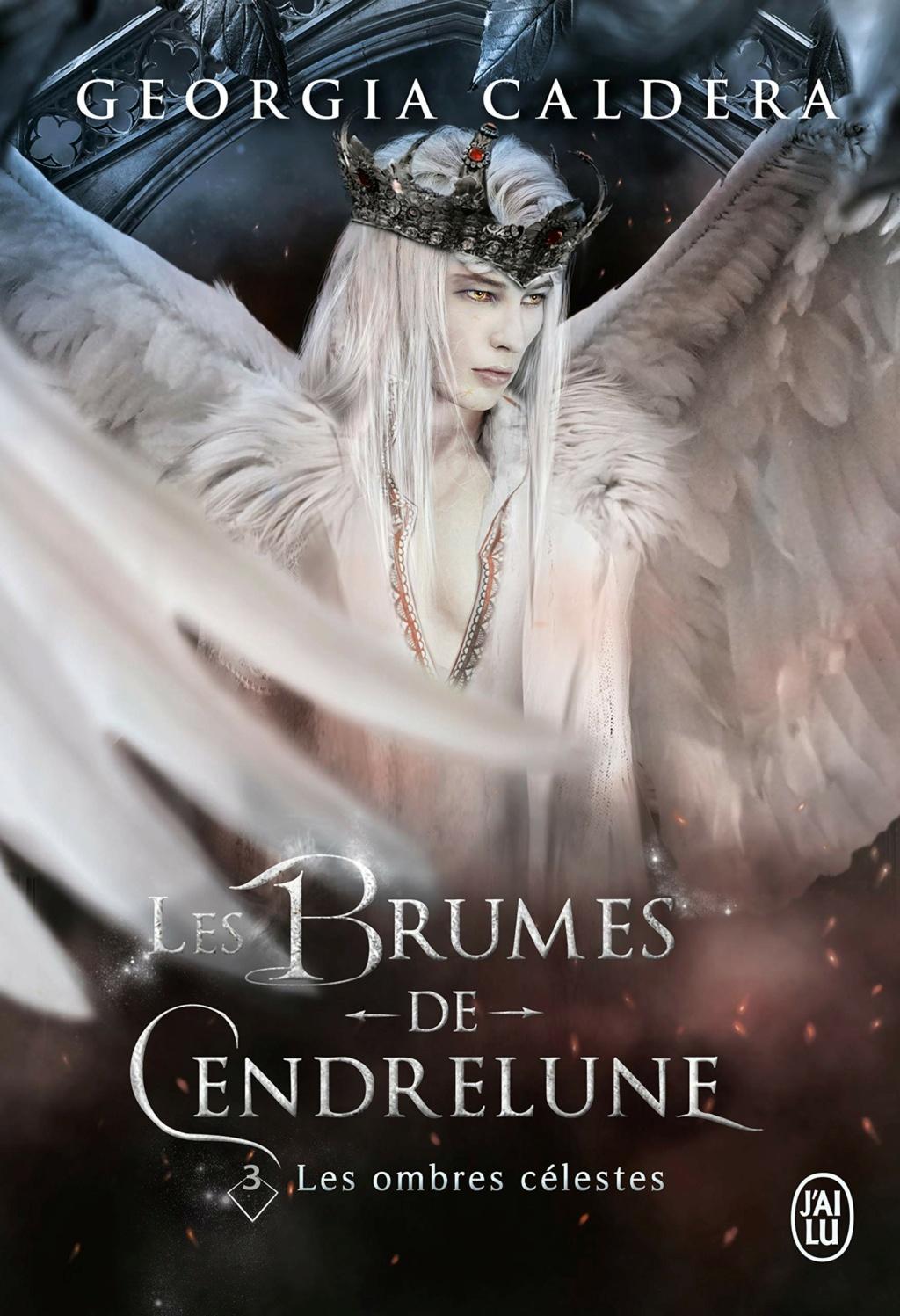 Les brumes de Cendrelune - Tome 3 : Les ombres célestes de Georgia Caldera Les-br10