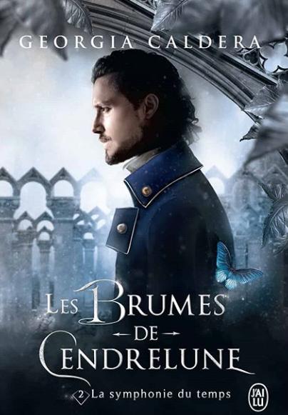Les brumes de Cendrelune - Tome 2 : La symphonie du temps de Georgia Caldera Les-br10