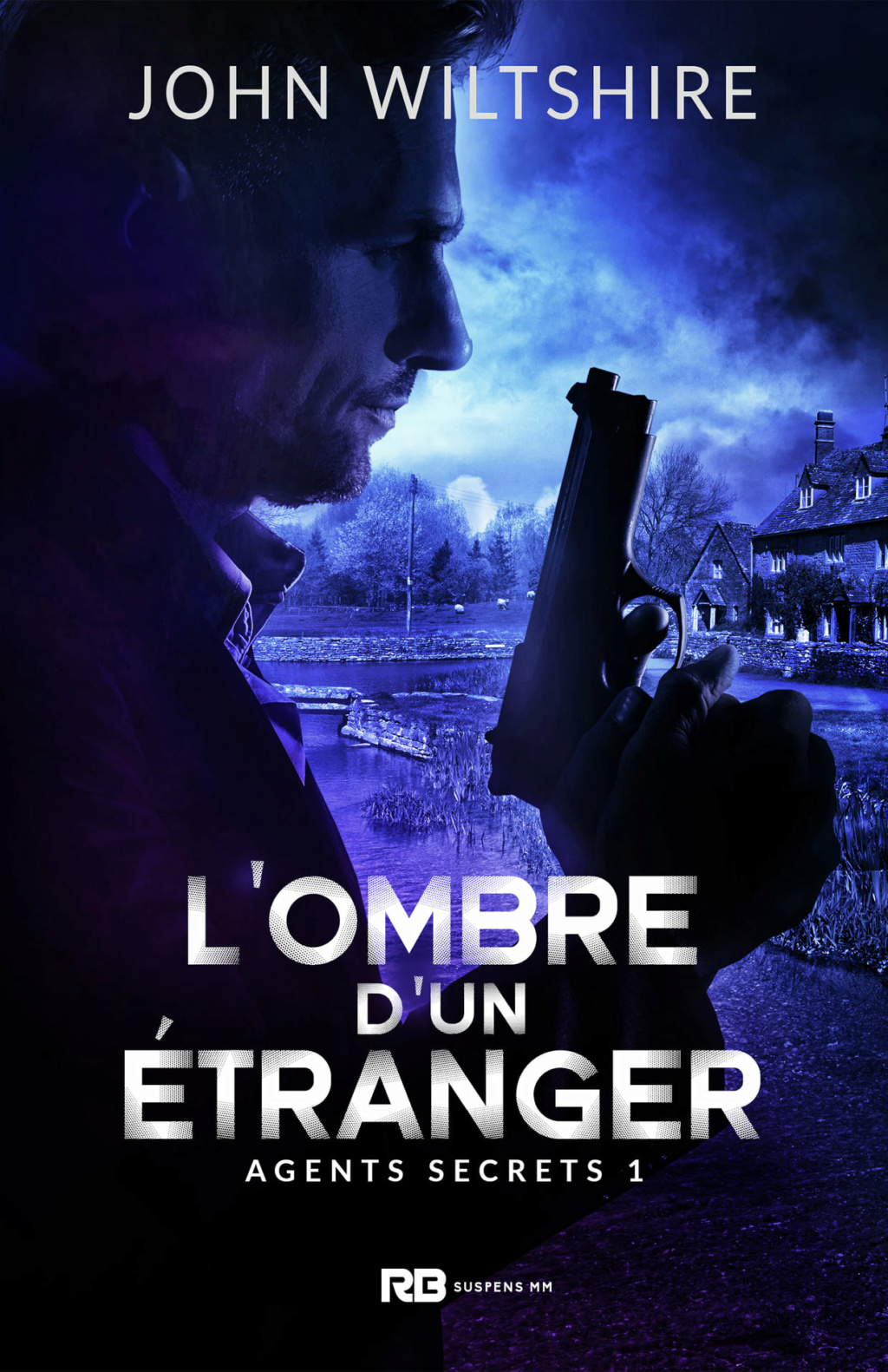 Agents Secrets - Tome 1 : L'ombre d'un étranger de John Wiltshire Lombre10