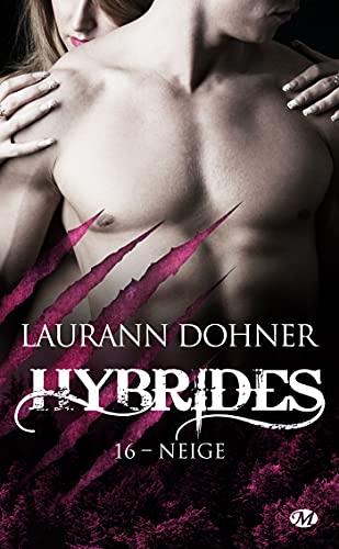 Hybrides - Tome 16 : Neige de Laurann Dohner Neige_10