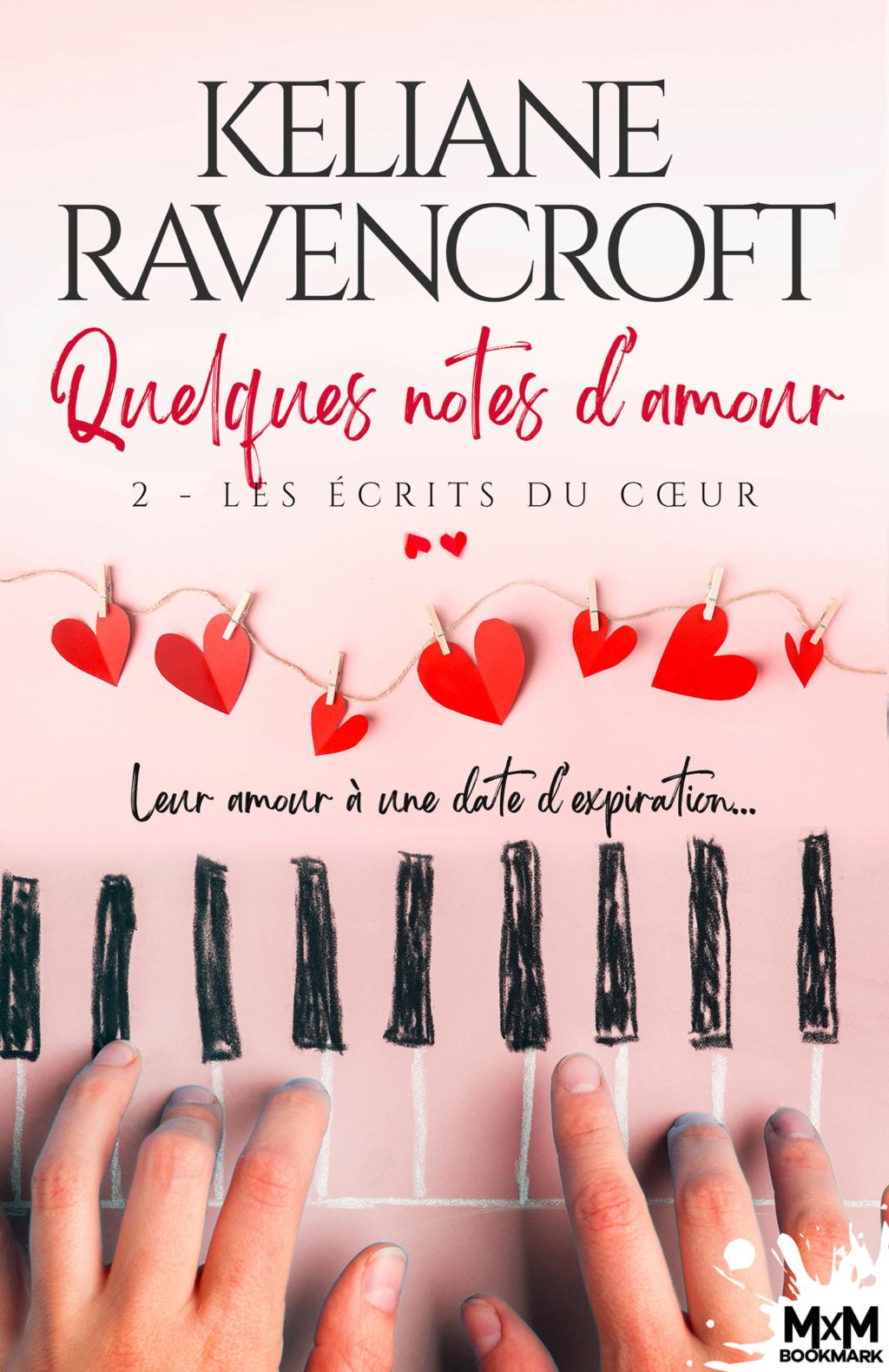 Quelques notes d'amour - Tome 2 : Les écrits du cœur de Keliane Ravencroft Quelqu10