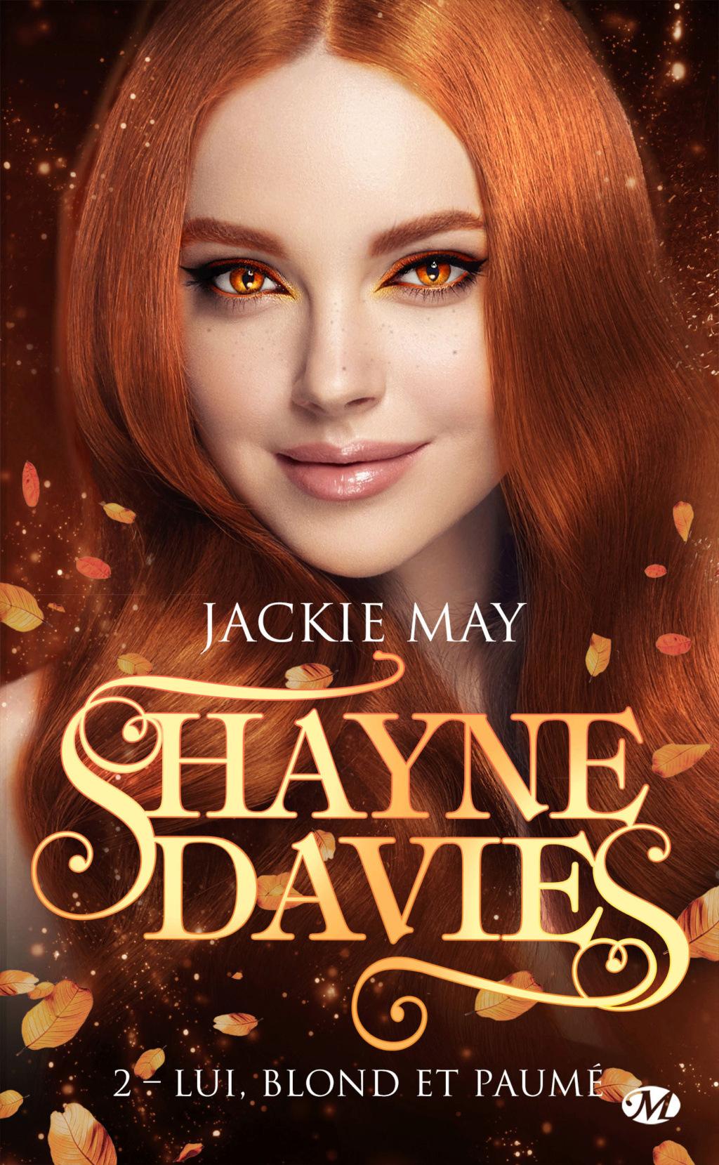 Shayne Davies - Tome 2 : Lui, blond et paumé de Jackie May Shayne12