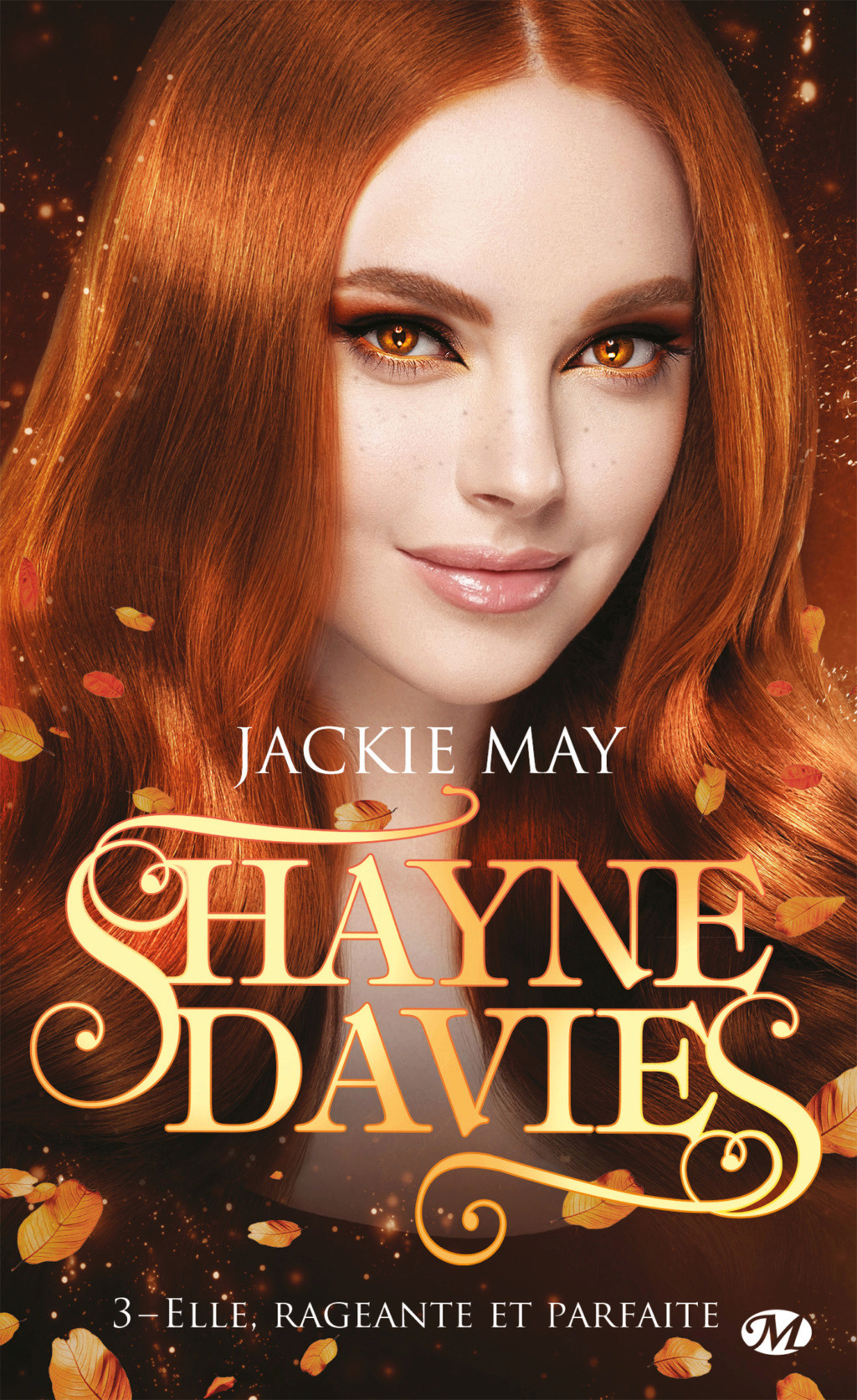 Shayne Davies - Tome 3 : Elle, rageante et parfaite de Jackie May Shayne14