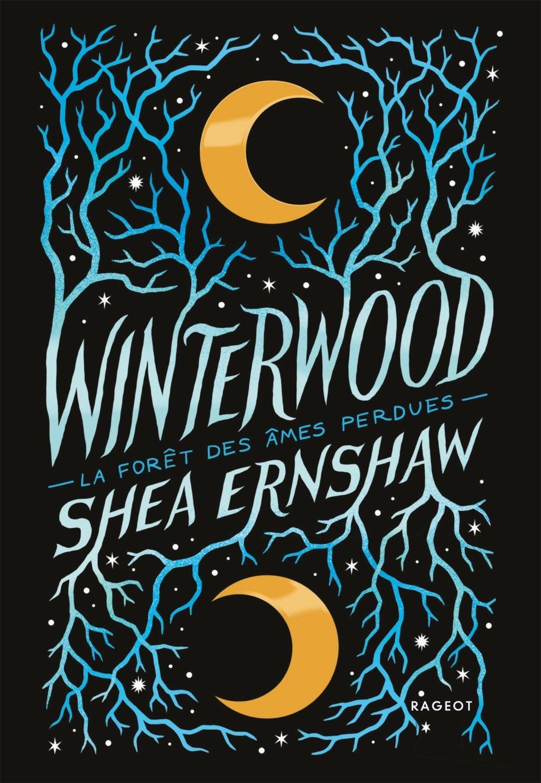 Winterwood - La forêt des âmes perdues de Shea Ernshaw Winter10