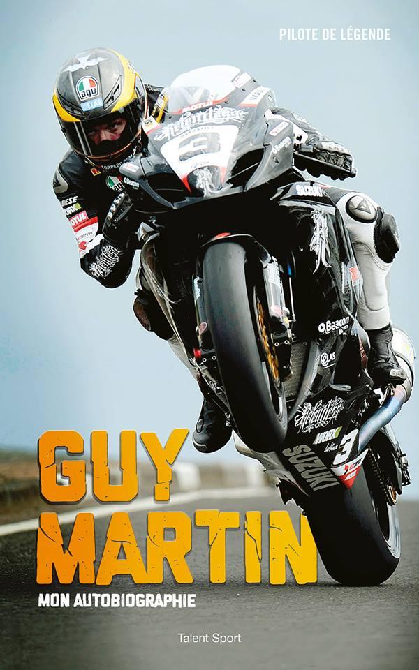 [TERMINE] Jeu Concours : un super cadeau à gagner !!! GUY MARTIN son autobiographie ! Livre_10