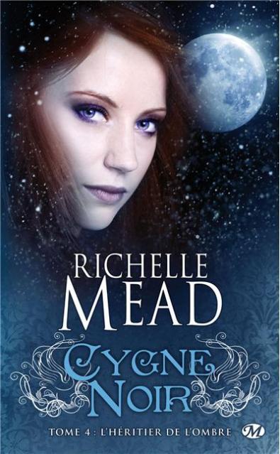Cygne noir T4 - L'héritier de l'ombre - Richelle Mead Url4410