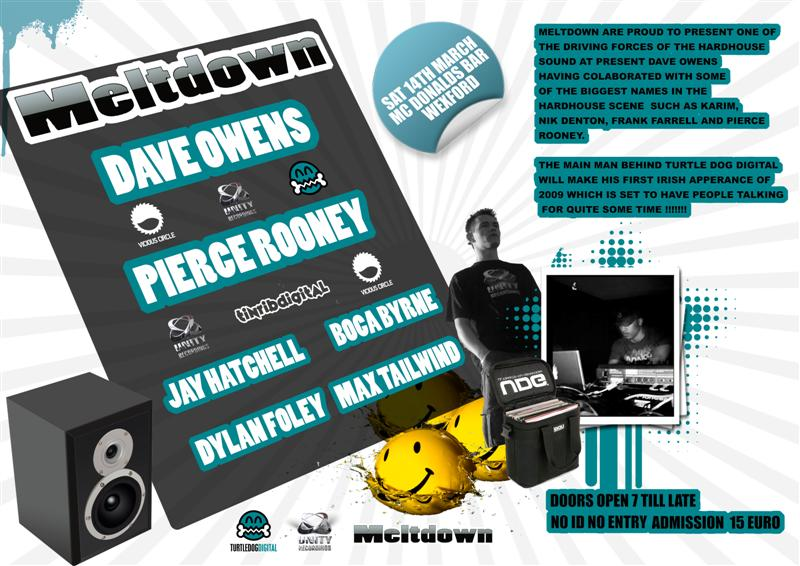 Meltdown Presents Dave Owens & Pierce Rooney 14-03-09 Meltdo10
