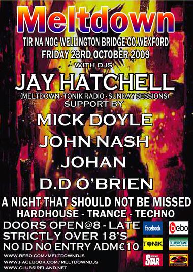 Meltdown Presents Jay Hatchell 23-10-09 Meltdo18