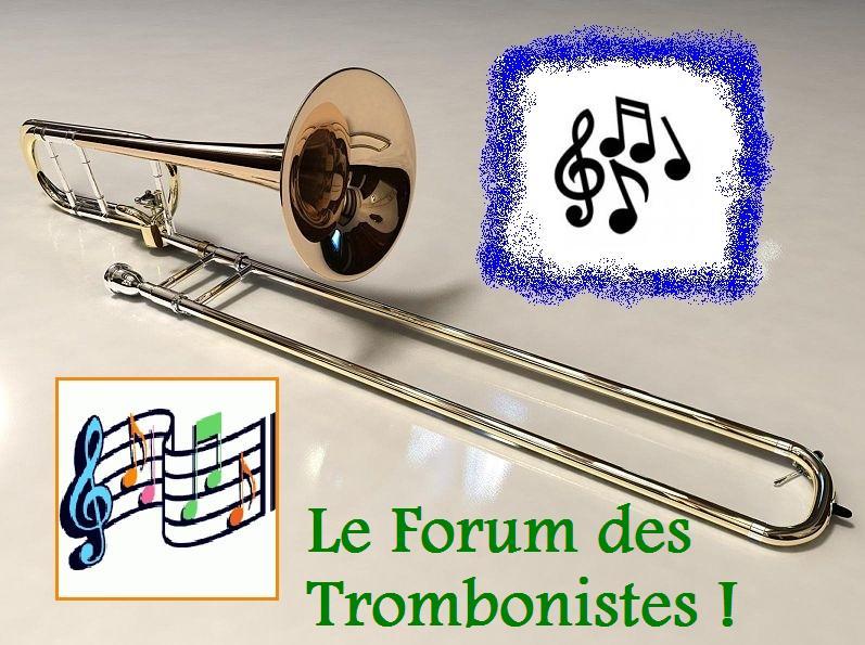 Le forum des trombonistes !