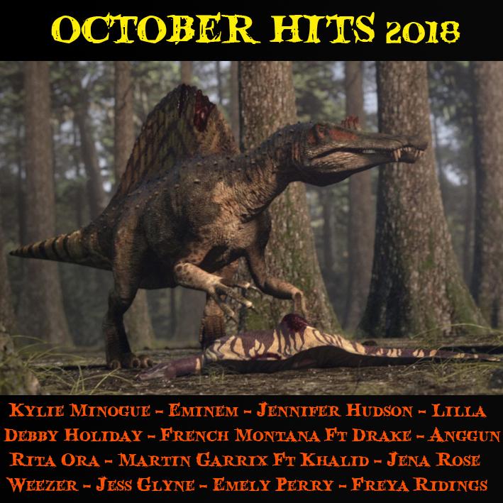 October Hits '18 Octobe10