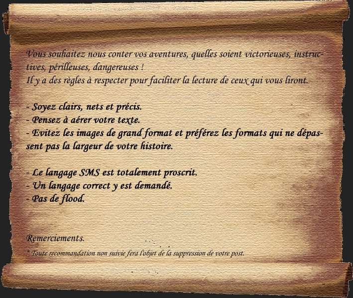 Important ! A lire avec attention avant de nous conter vos aventures. Annonc25