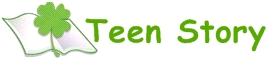•'.'• Teen Story  •'.'•