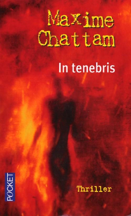 [Chattam, Maxime] La Trilogie du Mal - Tome 2: In Tenebris 97822610
