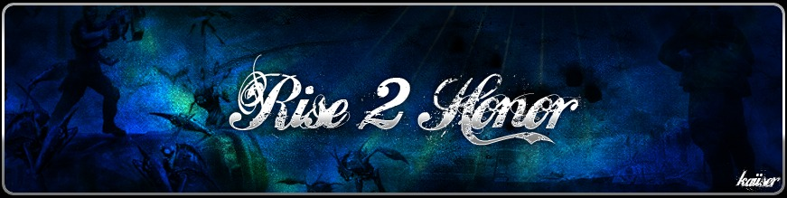 Rise 2 Honor