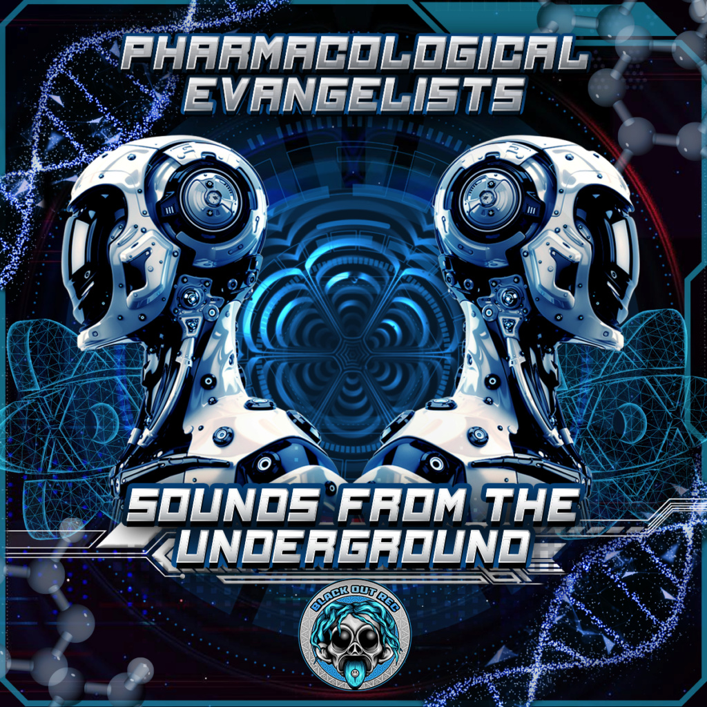Pharmacological Evangelists - Sounds From the Under Ground E Pharma10