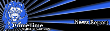 PrimeTimeGaming League - NEWS News4-10