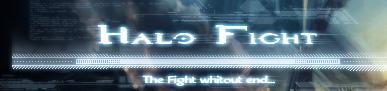 Halo Fight, Bienvenue  Header12