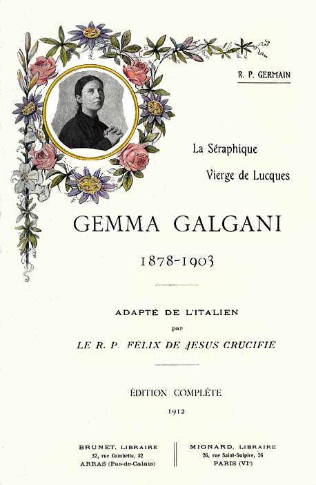 VIE DE GEMMA GALGANI - La Séraphique Vierge de Lucques - R. P. Germain Couve212