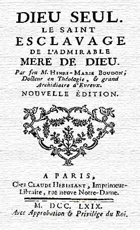 DIEU SEUL  ou  Le saint esclavage de l'admirable Mère de Dieu - M. Henri-Marie Boudon Esclav10