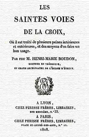 LES SAINTES VOIES DE LA CROIX - LIVRE I - par M. HENRI-MARIE BOUDON Voies10
