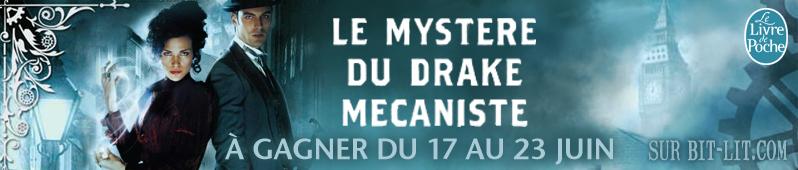 Concours : Le Mystère du Drake Mécaniste Drake10