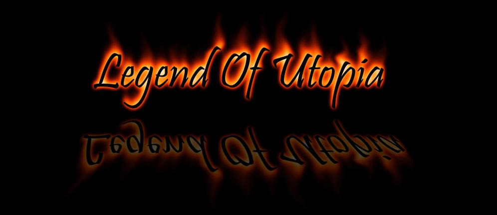 Legend of Utopia