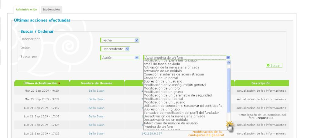 Posibilidad clasificar las últimas acciones efectuadas en el PA por fecha, nombre de usuario, dirección IP o acción hecha Beta1611
