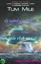 [i]Tum Mile Club Mix-Dj Sandy[suraj[/i] Clip_i11