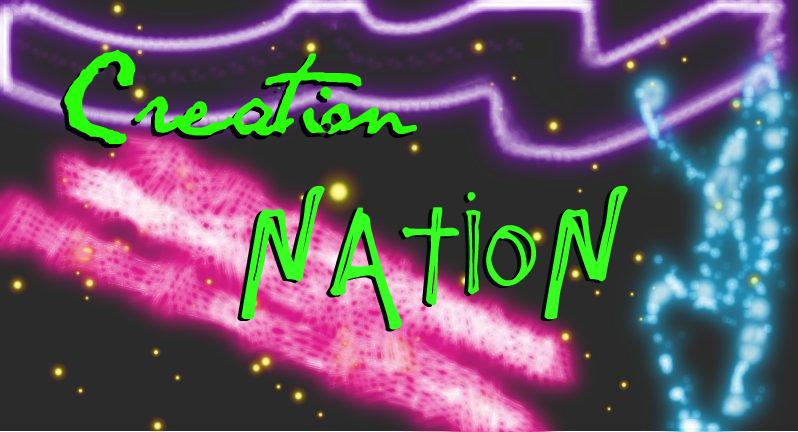 Creation Nation!