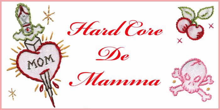HARD CORE DE MAMMA