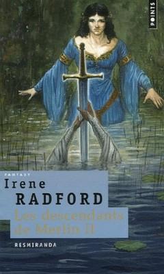 Irène Radford : Les descendants de Merlin Les-de10
