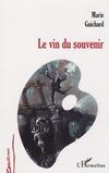 [Guichard, Marie] Le vin du souvenir Vin_du10