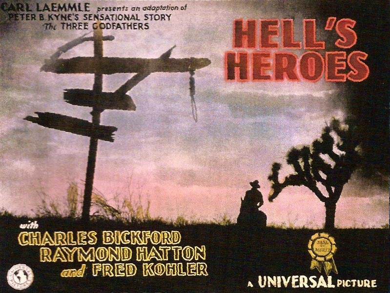 Far West - Hell's Heroes - 1929- William Wyler Hhpost10