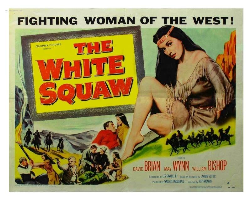 The White Squaw- 1956- Ray Nazarro The-wh10
