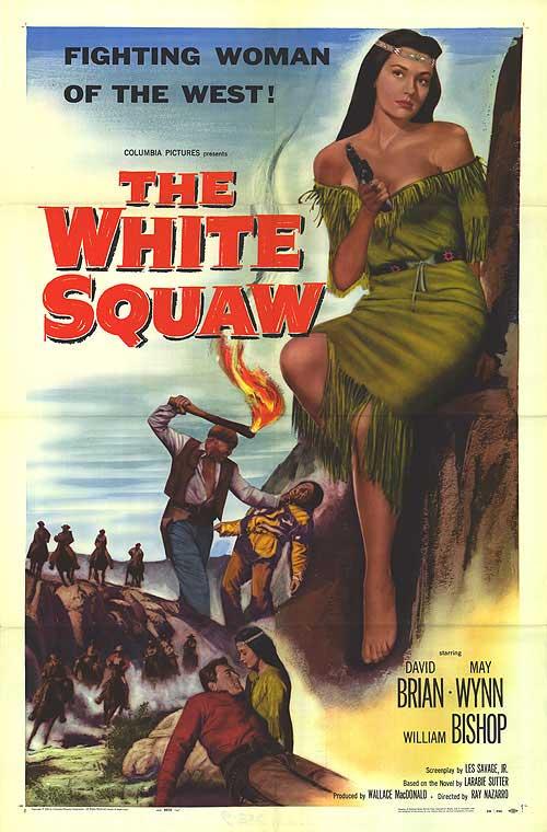 The White Squaw- 1956- Ray Nazarro Whites10