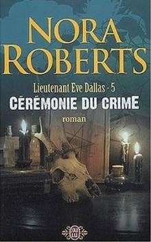 Tome 5 : Cérémonie du crime de Nora Roberts Sans_t25
