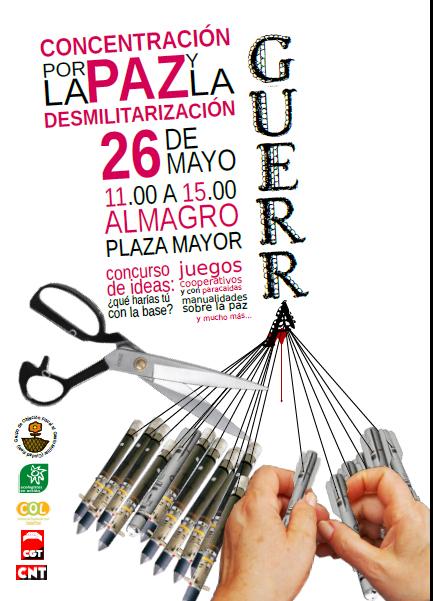 26 de Mayo: Concentración por la paz y la desmilitarización en Almagro Almagr10