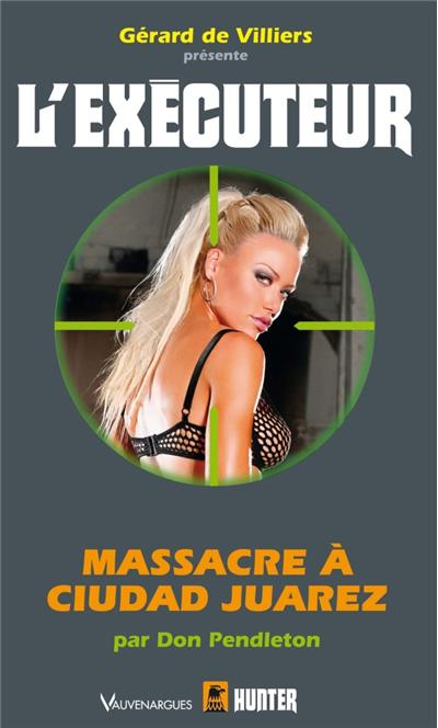 executeur - Massacre a Ciudad Juarez (l'exécuteur t304) 97822810