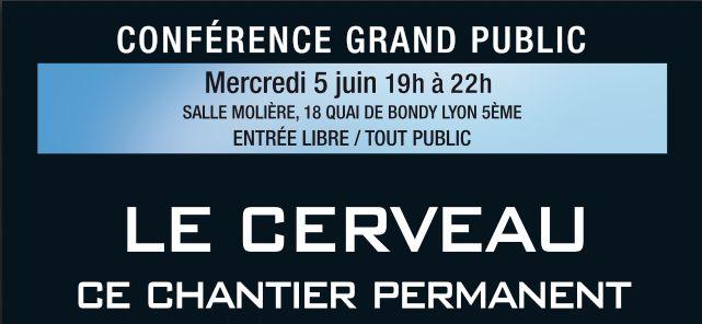 Conférence sur le Cerveau le 5/6 à Lyon Affich10