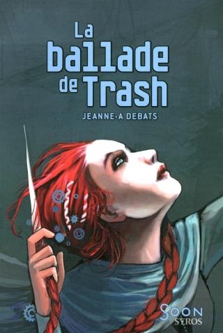 LA BALLADE DE TRASH de Jeanne A. Debats 71mbrv10