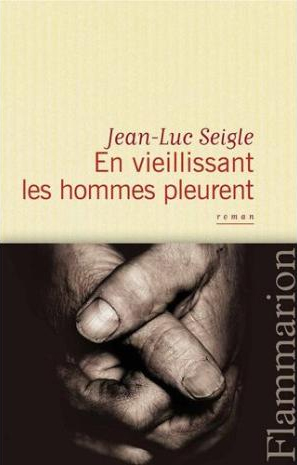 [Seigle, Jean-Luc] En vieillissant les hommes pleurent  En_vie11