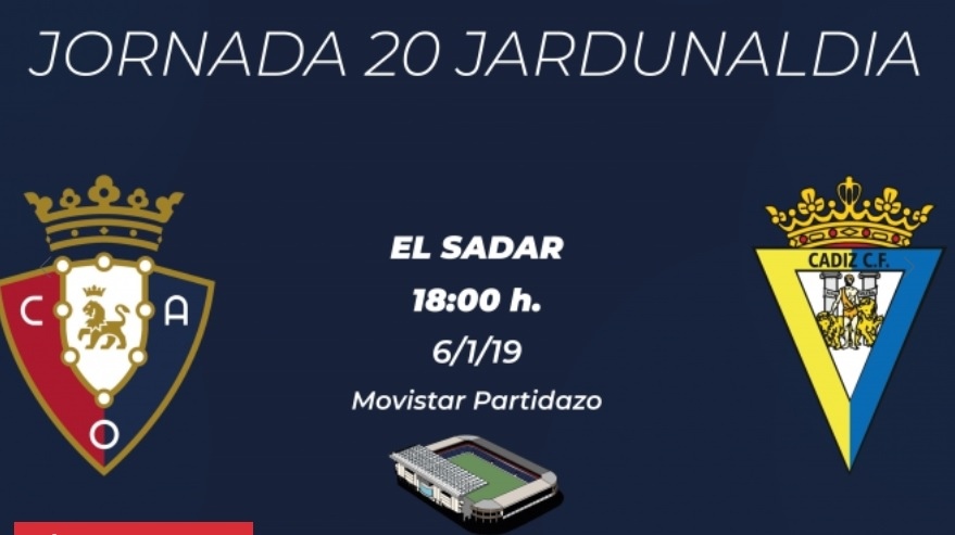 [J20] C.A. Osasuna - Cádiz C.F. - Domingo 06/01/2019 18:00 h. #OsasunaCádiz Cartel11