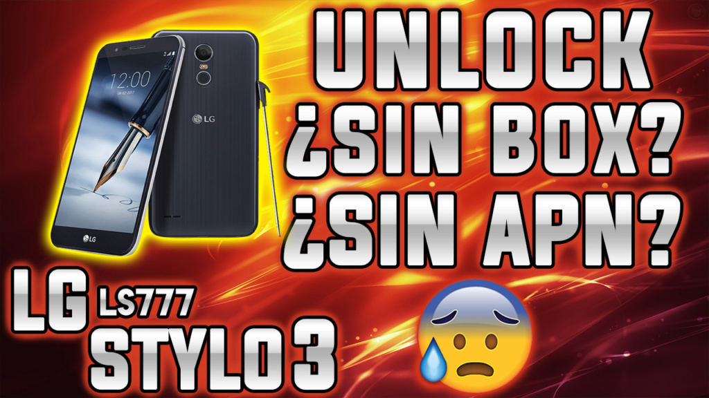UNLOCK LG STYLO 3 LS777 SIN BOX Y SIN APN  Ls77710